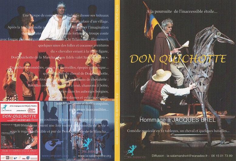 """Comédie musicale mise en scène et interprétée par Gérard CHAMBRE, célèbre comédien-chanteur aux multiples talents . Entouré de """"l'Illustre Théâtre"""" Gérard CHAMBRE a fait appel à Tchanelas (tchoune,  Frasco Santiago, , Paco Carmona, Martial Paoli, Teresa Deleria et Florencia Deleria) pour ce Don quichotte où se mêlent théâtre, musique, danse, flamenco et chants."""